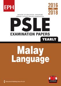 PSLE Malay  Exam Qs w Ans 16-18  (Yrly)