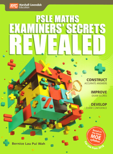 PSLE Maths Examiners' Secrets Revealed