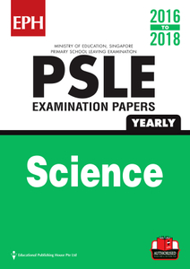 PSLE Science Exam Qs w Ans 16-18  (Yrly)