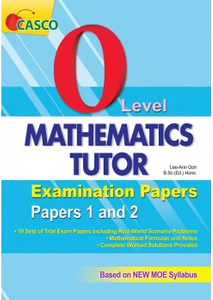 O Level Mathematics Tutor Exam Papers 1 & 2
