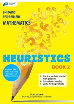 Bridging Pre-Primary Mathematics Heuristics Book 2