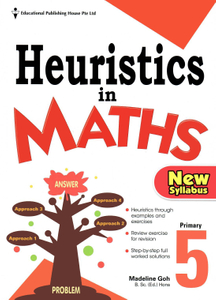 Heuristics In Maths 5 (New Syllabus)