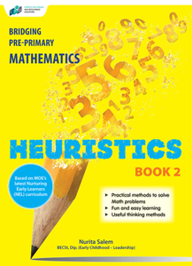 Bridging Pre-Primary Mathematics Heuristics Book 2