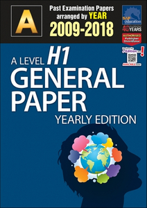A-Level H1 General Paper Yearly Edition (2009-2018) + Answers