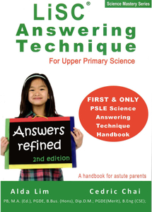 Science Mastery: LiSC Answering Techniques For Upper Primary