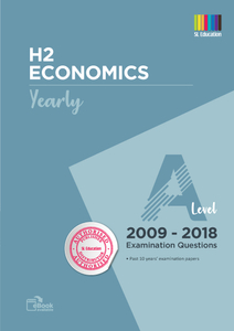 TYS A Level H2 Economics (Yearly) Qns 2009 - 2018