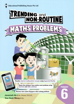P6 Trending and Non-routine Maths Problems (with AR)