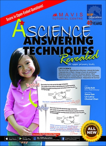 A* Science Answering Techniques Revealed (Life Science)