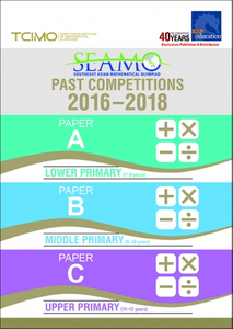 SEAMO Past Competitions 2016-2018 Papers A, B & C