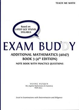 Exam Buddy Additional Mathematics Book 3 (4th Ed.) Syllabus 4047
