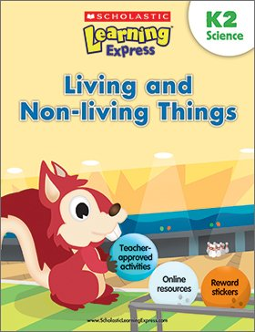 Learning Express K2: Living and Non-living Things