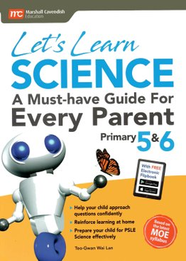 Let's Learn Science - A Must-have Guide For Every Parent P5 & 6