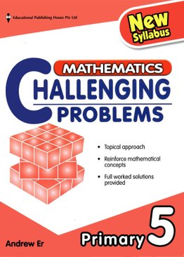 Mathematics Challenging Problems 5 - New Syllabus
