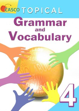 Topical Grammar and Vocabulary Primary 4