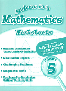 Andrew Er's Maths Worksheets 5 (Revised)