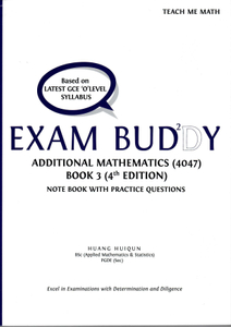 Exam Buddy Additional Mathematics Book 3 (4th Ed.) Syllabus 4047