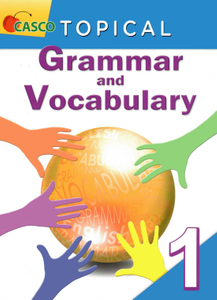 Topical Grammar and Vocabulary Primary 1