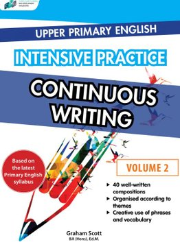 Upper Primary English Intensive Practice – Continuous Writing Vol. 2
