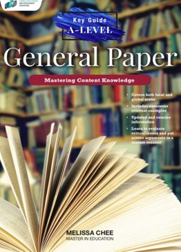 Key Guide A-Level General Paper: Mastering Content Knowledge