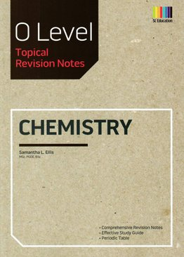 O Level Chemistry (Topical) Revision Notes (Revised)