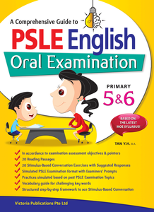 A Comprehensive Guide to PSLE English Oral Examination