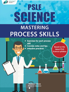 PSLE Science Mastering Process Skills