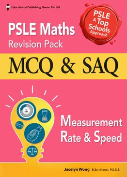 PSLE Maths Revision Pack: Measurement, Rate & Speed