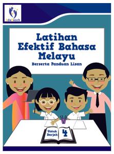 Latihan Efektif Bahasa Melayu Berserta Panduan Lisan - Darjah 4