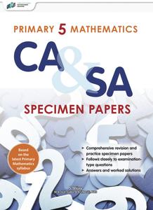 Primary 5 Mathematics CA & SA Specimen Papers