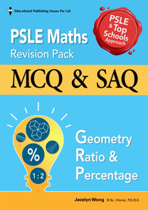PSLE Maths Revision Pack: Geometry, Ratio & Percentage
