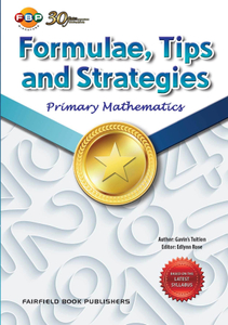 Primary Mathematics Formulae, Tips and Strategies