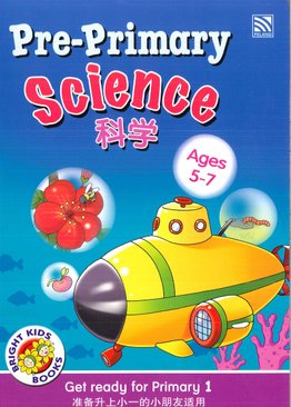 Bright Kids : Pre-Primary Science 科学