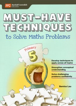 Must-Have Techniques to Solve PSLE Maths Problems 5