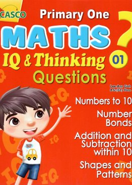 P1 Maths IQ & Thinking Questions Book 1