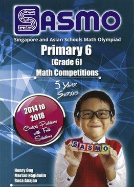 Singapore & Asian Schools Maths Olympiad P6 (2014-2018)