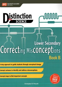 Distinction in Science: Correcting Misconceptions Lower Sec Book B