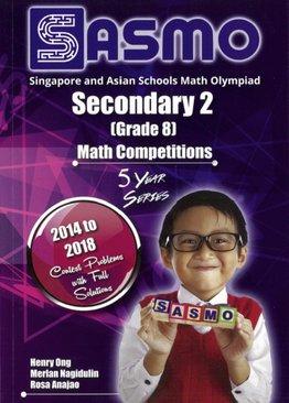 Singapore & Asian Schools Maths Olympiad Sec 2 (2014-2018)
