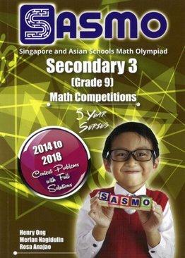 Singapore & Asian Schools Maths Olympiad Sec 3 (2014-2018)