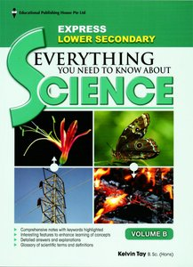 Lower Secondary Everything You Need to Know about Science Volume B