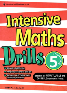 Intensive Maths Drills 5 - New Syllabus