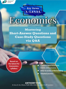Key Guide A-Level Economics: Mastering Short-Answer Questions and Case-Study Questions
