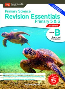 Primary Science Revision Essentials P5&6 Book B (2E)