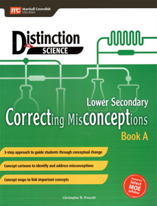 Distinction in Science: Correcting Misconceptions Lower Sec Book A