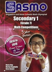 Singapore & Asian Schools Maths Olympiad Sec 1 (2014-2018)