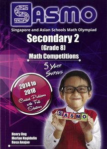 Singapore & Asian Schools Maths Olympiad Sec 2 (2014-2018)