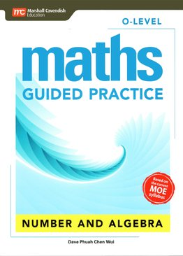 O-Level Maths Guided Practice: Number and Algebra