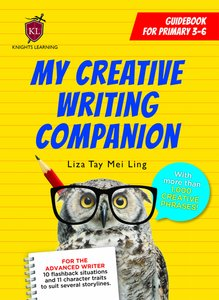 My Creative Writing Companion P3-6 Guidebook