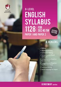 'O' Level English Syllabus 1128 P1 & P2 for Sec 4E/5N (2nd Ed)