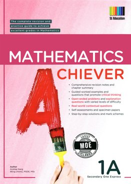 Mathematics Achiever 1A (New Ed)