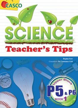 Science Teacher's Tips P5-P6 Book 1